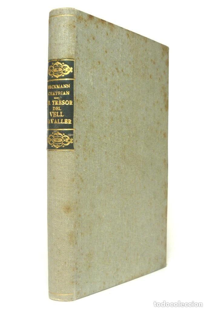Libros antiguos: 1910 - Erckmann-Chatrian: El Tresor del Vell Cavaller - Barcelona, Ed. Catalana - Tela - Foto 2 - 263230190