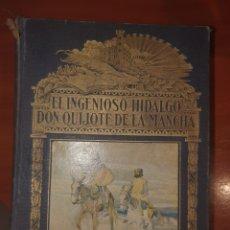 Libros antiguos: EL INGENIOSO HIDALGO DON QUIJOTE DE LA MANCHA DE MIGUEL DE CERVANTES. Lote 243032015