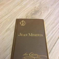 Libros antiguos: JUAN MISERIA, POR EL P. LUIS COLOMA. 1888. Lote 243773180