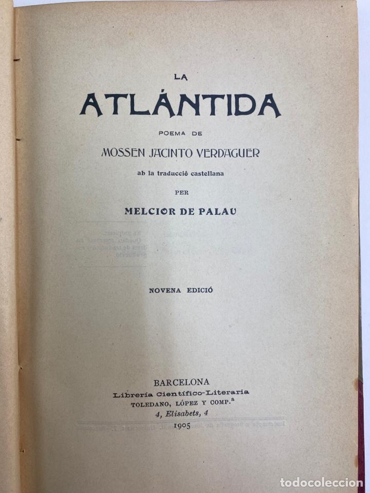 Libros antiguos: L-5486. LA ATLANTIDA, J.VERDAGUER. TRADUCCIO CASTELLANA PER MELCIOR DE PALAU. 1905. - Foto 5 - 244176120