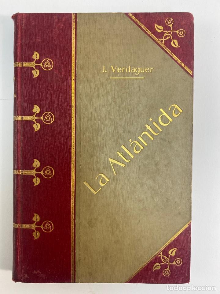 L-5486. LA ATLANTIDA, J.VERDAGUER. TRADUCCIO CASTELLANA PER MELCIOR DE PALAU. 1905. (Libros antiguos (hasta 1936), raros y curiosos - Literatura - Narrativa - Clásicos)