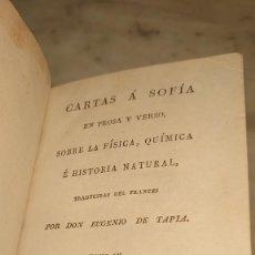 Libros antiguos: PRPM 43 CARTAS A SOFIA EN PROSA Y VERSO, SOBRE LA FISICA, QUIMICA E HISTORIA NATURAL.- TOMO 4. Lote 244451900