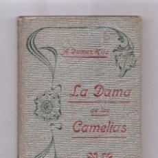 Libros antiguos: ALEJANDRO DUMAS HIJO LA DAMA DE LAS CAMELIAS 1894 BIBLIOTECA SALVATELLA. Lote 244619615