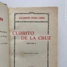 Libros antiguos: ALEJANDRO PÉREZ LUGÍN. CURRITO DE LA CRUZ. 1929. TAUROMAQUIA. ED. NUMERADA. ENCUADERNACIÓN FIRMADA.. Lote 244847550