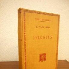 Libros antiguos: G. VALERI CATUL: POESIES. TEXT I TRADUCCIÓ (FUND. BERNAT METGE, ESCRIPTORS LLATINS, 1928). Lote 244889765