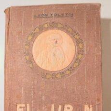 Livres anciens: TOLSTOI, LEON - EL CUPON FALSO - BARCELONA 1912 - 1ª EDICIÓN EN ESPAÑOL. Lote 245401655