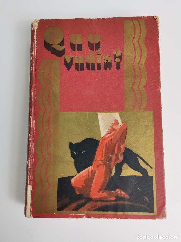 L-5920. QUO VADIS…? NOVELA DE LOS TIEMPOS DE NERÓN. HENRIK SIENKIEWICZ.1923.ADAPTACION ESPAÑOLA. (Libros antiguos (hasta 1936), raros y curiosos - Literatura - Narrativa - Clásicos)