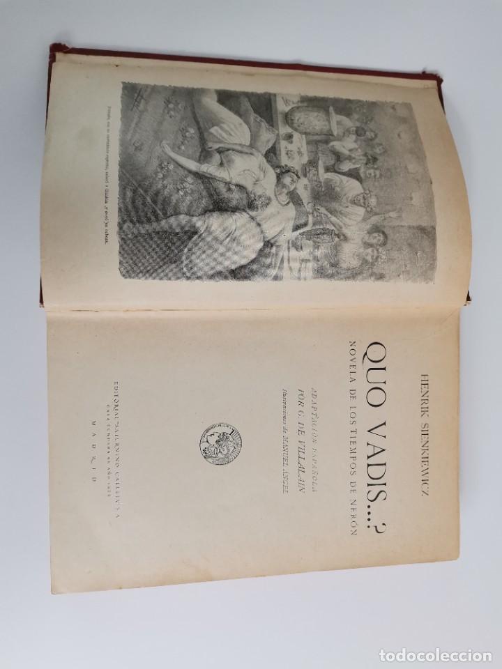 Libros antiguos: L-5920. QUO VADIS…? NOVELA DE LOS TIEMPOS DE NERÓN. HENRIK SIENKIEWICZ.1923.ADAPTACION ESPAÑOLA. - Foto 2 - 245423425