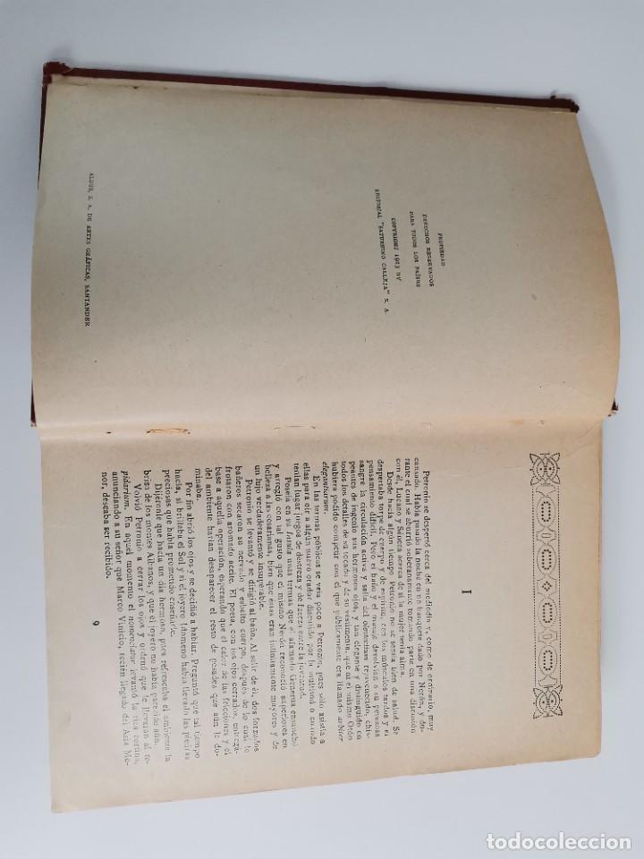 Libros antiguos: L-5920. QUO VADIS…? NOVELA DE LOS TIEMPOS DE NERÓN. HENRIK SIENKIEWICZ.1923.ADAPTACION ESPAÑOLA. - Foto 3 - 245423425