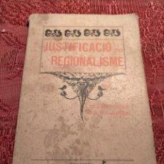 Libros antiguos: JUSTIFICACIÓ DEL REGIONALISME PER CLAUDI OMAR I BARRERA - PERPINYÁ 1901 LLIBRERIA DE JOSEPH PAYRET. Lote 245446925