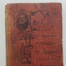 Libros antiguos: EL INGENIOSO HIDALGO DON QUIJOTE DE LA MANCHA, MIGUEL CERVANTES, ALEU, MADRID 1915. Lote 246111425