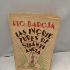 Libros antiguos: LAS INQUIETUDES DE SHANTI ANDÍA (EDICIÓN 1927). Lote 246856545