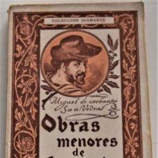 Libros antiguos: VIAJE AL PARNASO - MIGUEL DE CERVANTES - OBRAS MENORES DE CERVANTES VOL. II - COLECCIÓN DIAMANTE. Lote 247328550