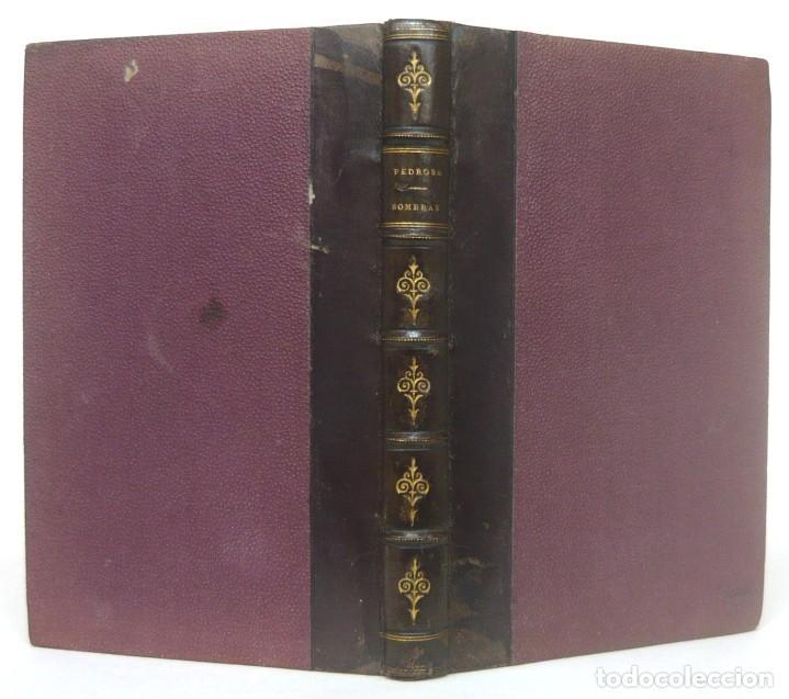 Libros antiguos: 1878. 1ª Ed. ¡Dedicado por el Autor! - Martínez Pedrosa: Sombras. Rasgos de la Fisonomía Social - Foto 2 - 263228855