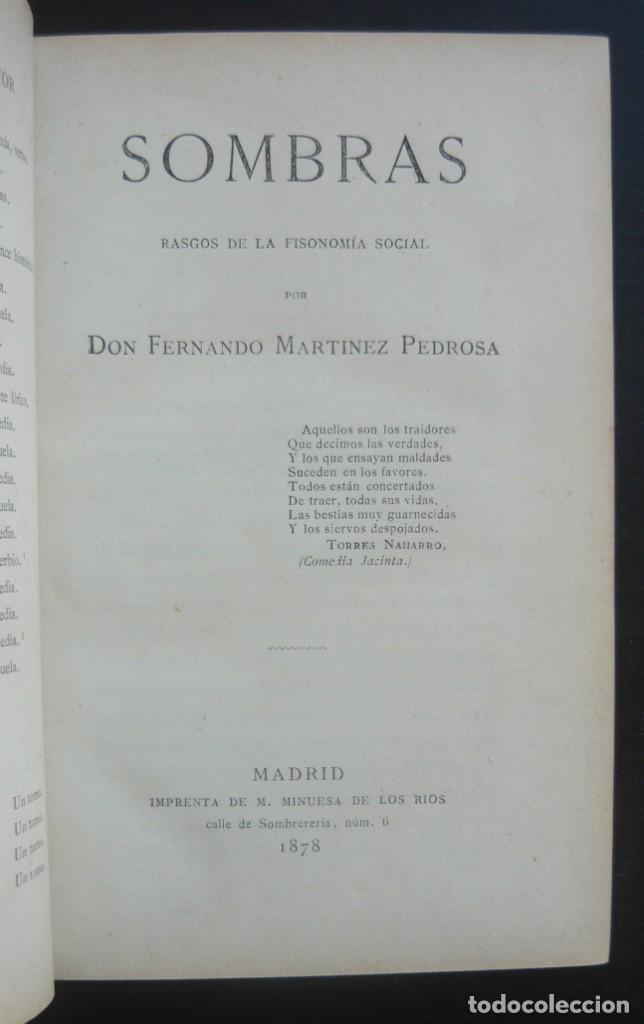 Libros antiguos: 1878. 1ª Ed. ¡Dedicado por el Autor! - Martínez Pedrosa: Sombras. Rasgos de la Fisonomía Social - Foto 6 - 263228855