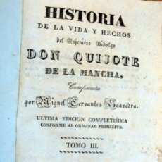 Libros antiguos: HISTORIA DE LA VIDA Y HECHOS DEL INGENIOSO HIDALGO DON QUIJOTE DE LA MANCHA. TOMO III.1840. Lote 248618890