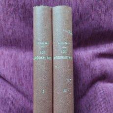 Libros antiguos: 1919. LOS ARGONAUTAS. COMPLETO. VICENTE BLASCO IBAÑEZ.. Lote 249053480