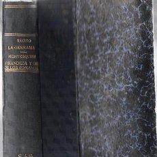 Libros antiguos: 1919 CORNELIO TACITO MONTESQUIEU LA GERMANIA Y DIALOGO DE LOS ORADORES CALPE MADRID BARCELONA. Lote 251922865