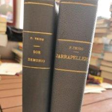 Libros antiguos: F. TRIGO. SOR DEMONIO (1913) Y JARRAPELLEJOS (1914, 1A EDICIÓN). Lote 252107070