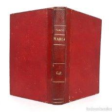Livros antigos: 1912 - JORGE ISAACS: MARÍA. NOVELA AMERICANA - LITERATURA COLOMBIANA - ENCUADERNACIÓN. Lote 253809720