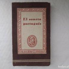 Libros antiguos: LIBRERIA GHOTICA. JOSE MARIA DE COSSIO. EL SONETO PORTUGUÉS. 1943. COLECCIÓN CISNEROS.. Lote 254019385