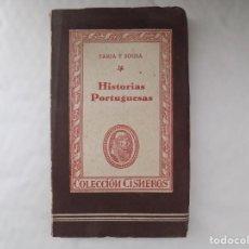 Libros antiguos: LIBRERIA GHOTICA. FARIA Y SOUSA. HISTORIAS PORTUGUESAS. 1943. COLECCIÓN CISNEROS.. Lote 254096005