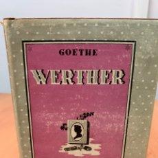 Libros antiguos: WERTHER. GOETHE. EDITORIAL MAUCCI. SIN FECHA DEFINIDA.. Lote 254356505