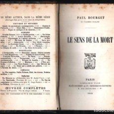 Libros antiguos: 1916 LE SENS DE LA MORT PAUL BOURGET PARIS LIBRAIRIE PLON T/DURAS 328 PAG IDIOMA FRANCES. Lote 254634590