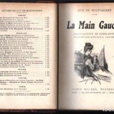 Libros antiguos: 1925 GUY DE MAUPASSANT LE MAIN GAUCHE ILLUSTRATIONS DE FERDINAND BAC GRAVEES SUR BOIS PAR G.LEMOINE. Lote 254641435