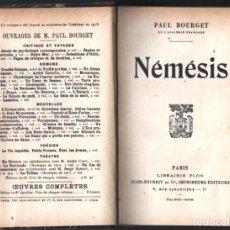 Libros antiguos: 1918 PAUL BOURGET NEMESIS LIBRAIRIE PLON PARIS T/DURAS 304 PAG FRANCES TYPOGRAPHIE PLON-NOURRIT ET. Lote 254646585