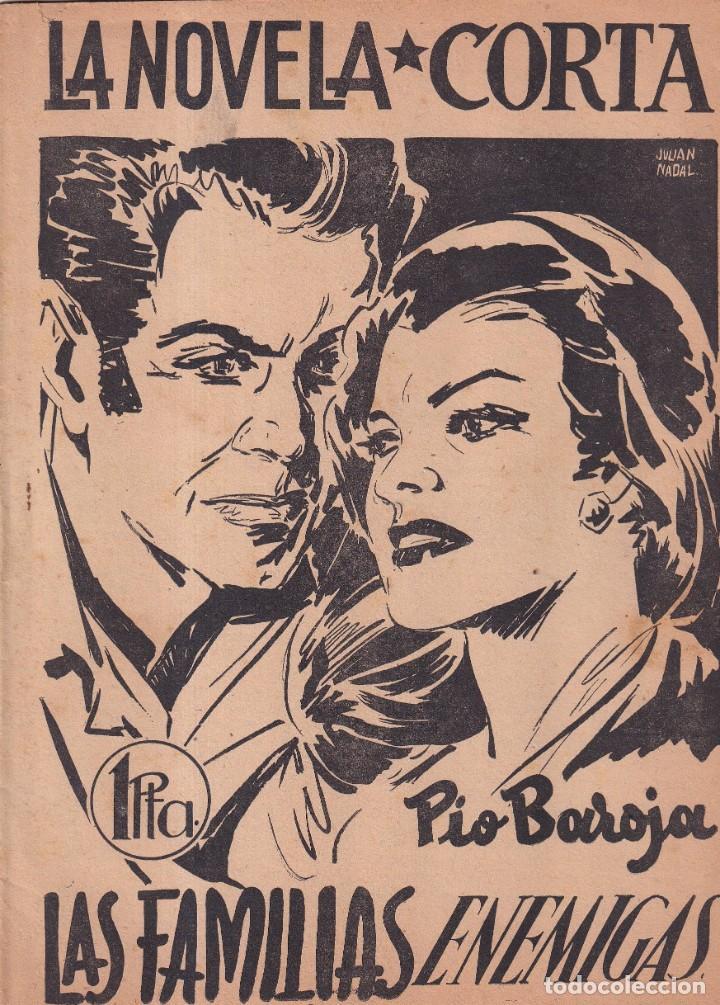 LA NOVELA CORTA 11 - LAS FAMILIAS ENEMIGAS - PIO BAROJA (Libros antiguos (hasta 1936), raros y curiosos - Literatura - Narrativa - Clásicos)