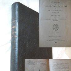 Libros antiguos: COLECCIÓN DE LECTURAS RECREATIVAS, 1884, 1885, 1886. LUIS COLOMA. 1887. Lote 254927825