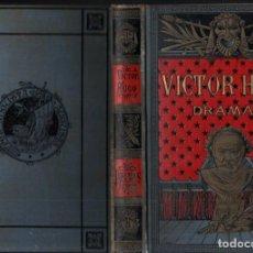 Libros antiguos: VICTOR HUGO : DRAMAS (ARTE Y LETRAS 1884). Lote 255381535