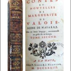 Libros antiguos: AÑO 1733: CUENTOS Y NOVELAS DE MARGARITA DE VALOIS, REINA DE NAVARRA. LIBRO DEL SIGLO XVIII.. Lote 255561660