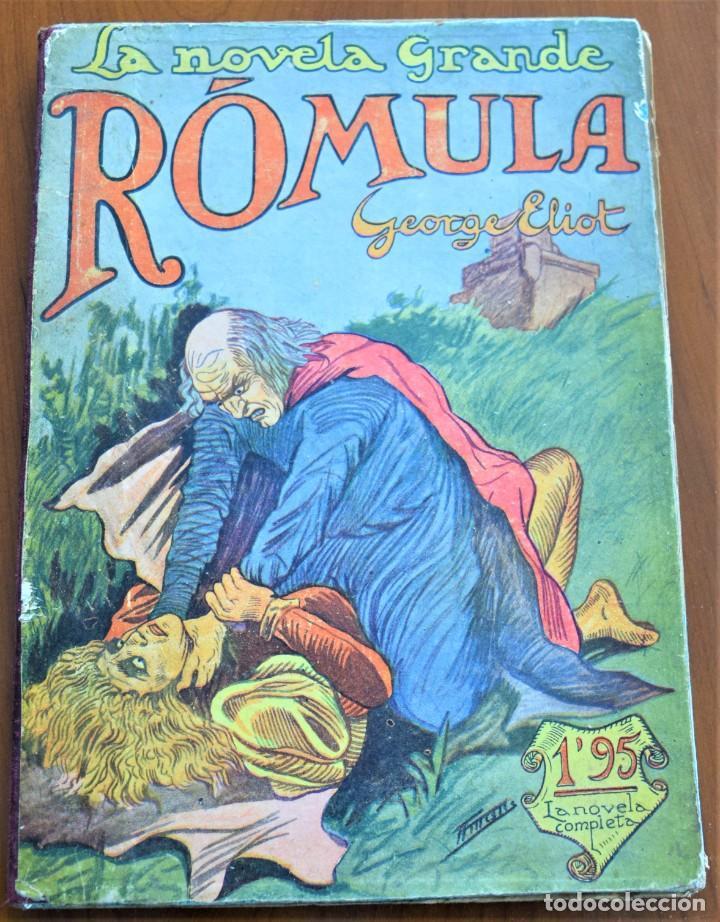 RÓMULA - GEORGE ELIOT - COLECCIÓN LA NOVELA GRANDE - J. SANXO, EDITOR - ILUSTRACIONES DE A. MESTRE (Libros antiguos (hasta 1936), raros y curiosos - Literatura - Narrativa - Clásicos)