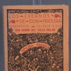 Livres anciens: LOS CUERNOS DE DON FRIOLERA-DON RAMON DEL VALLE INCLAN-ED.RENACIMIENTO 1915. Lote 258771700