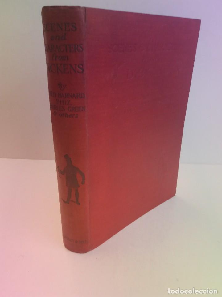 ASOMBROSO EXTRAORDINARIO LIBRO ESCENAS Y PERSONAJES DE LAS OBRAS DE CHARLES DICKENS MAS DE 110 AÑOS (Libros antiguos (hasta 1936), raros y curiosos - Literatura - Narrativa - Clásicos)