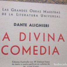 Libros antiguos: LA DIVINA COMEDIA. DANTE ALIGHERI. 1ª EDICIÓN - 1933. JOAQUIN GIL EDITOR. Lote 260797465