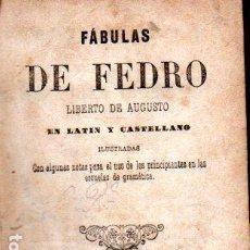 Livros antigos: FÁBULAS DE FEDRO EN LATIN Y CASTELLANO (GARNIER, PARIS, 1869). Lote 260851665