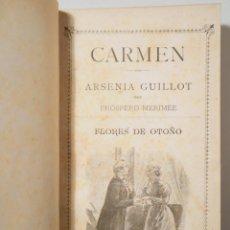Livres anciens: MERIMÉE, PRÓSPERO - CARMEN - BARCELONA C. 1898. - ILUSTRADO - 1ª EDICIÓN EN ESPAÑOL. Lote 260855545