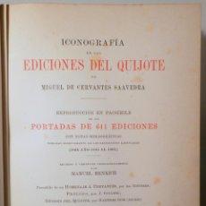 Libros antiguos: CERVANTES, MIGUEL DE - ICONOGRAFÍA DE LAS EDICIONES DEL QUIJOTE - CASTELLANAS Y CATALANAS - BARCELO. Lote 261223495