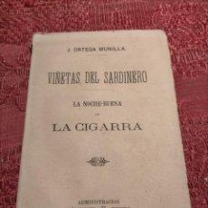 Libros antiguos: VIÑETAS DEL SARDINERO LA NOCHE BUENA DE LA CIGARRA DE J. ORTEGA MUNILLA. Lote 261612735