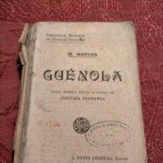 Libros antiguos: GUÉNOLA DE M.MARYAN TRADUCCION AL CASTELLANO POR JOSEFINA FERNANDA PRATS ANGUERA BARCELONA. Lote 261613030