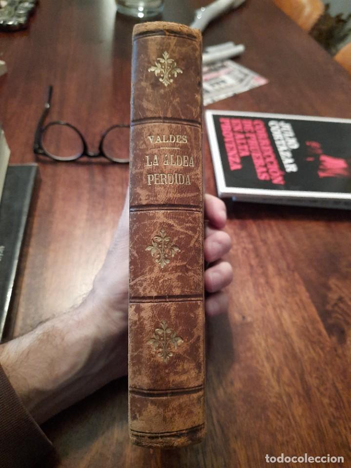 LA ALDEA PERDIDA, ARMANDO PALACIO VALDÉS (Libros antiguos (hasta 1936), raros y curiosos - Literatura - Narrativa - Clásicos)
