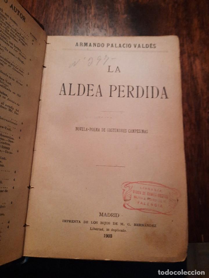 Libros antiguos: La aldea perdida, Armando Palacio Valdés - Foto 2 - 262126695