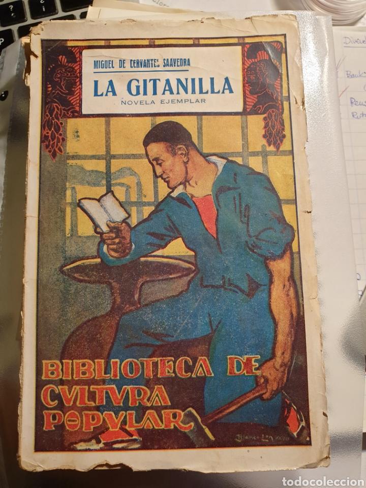 LA GITANILLA - CERVANTES - BIBLIOTECA DE CULTURA POPULAR - EDICIÓN ESPECIAL AYUNTAMIENTOS CASTICISMO (Libros antiguos (hasta 1936), raros y curiosos - Literatura - Narrativa - Clásicos)
