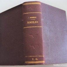 Libros antiguos: EMILIO - J.J. ROUSSEAU - DOS TOMOS EN UNO COMPLETA - CASA EDITORIAL MAUCCI. Lote 262463510