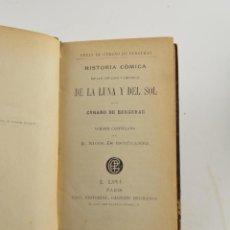 Libros antiguos: HISTORIA CÓMICA DE LOS ESTADOS E IMPERIOS DE LA LUNA Y DEL SOL, CYRANO DE BERGERAC, GARNIER, PARIS.. Lote 262560095