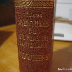 Libros antiguos: LESAGE. AVENTURAS DE GIL BLAS DE SANTILLANA. VERGARA EDITORIAL. Lote 262654815