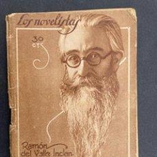 Libros antiguos: 1928 - FIN DE UN REVOLUCIONARIO - RAMÓN MARÍA DEL VALLE INCLÁN. Lote 263009005
